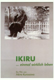 Ikiru - German Style Photographie