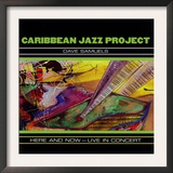 Caribbean Jazz Project - Here and Now, Live in Concert Prints