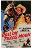 Roll on Texas Moon Posters
