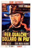 For a Few Dollars More - Italian Style Posters