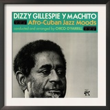 Dizzy Gillespie and Machito - Afro-Cuban Jazz Moods Print