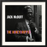 Jack McDuff - The Honeydripper Posters