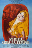Et Dieu... cr&#233;a la femme - French Style Posters