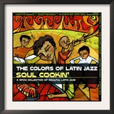 The Colors of Latin Jazz: Soul Cookin' Posters