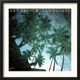 Art Pepper - Landscape Prints