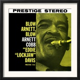 Arnett Cobb - Blow Arnett, Blow Posters