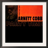 Arnett Cobb - Party Time Print