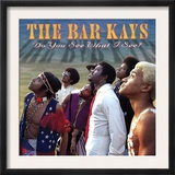 Bar-Kays - Do You See What I See Prints