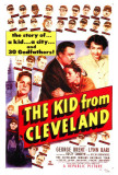 The Kid From Cleveland Prints