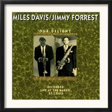 Miles Davis and Jimmy Forrest - Our Delight Posters