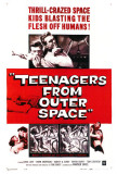Teenagers From Outer Space Posters