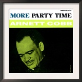 Arnett Cobb - More Party Time Poster