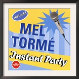 Mel Torme - Instant Party Print