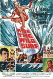 Ride The Wild Surf Prints