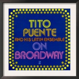 Tito Puente - On Broadway Prints