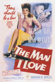 The Man I Love Posters