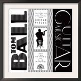 Tom Ball - Guitar Music Posters