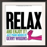 Gerry Wiggins - Relax and Enjoy It! Posters
