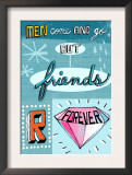Friends are Forever Posters