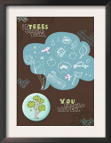 If Trees Could Talk Prints