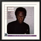 Miles Davis All-Stars - Miles Davis and the Jazz Giants Print