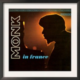 Thelonious Monk - Monk in France Poster