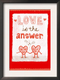 Love is the Answer Posters