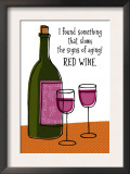 Red Wine Slows Aging Print