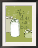 If in Doubt, Add Beer Prints