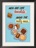 Men are Like Chocolate Print
