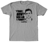 Goodfellas - How Am I Funny T-Shirt