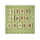 Live Love Laugh Prints by Cassia Beck
