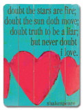 Doubt the Stars are Fire (heart) Wood Sign