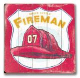 Fireman Wood Sign