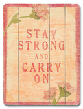 Stay Strong (flower) Wood Sign
