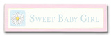 Sweet Baby Girl Wood Sign