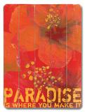 Paradise Wood Sign