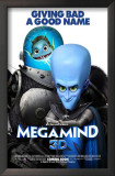 Megamind - Giving Bad a Good Name Prints
