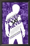 Justin Bieber: Never Say Never Prints