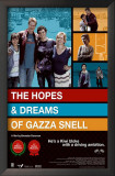 The Hopes & Dreams of Gazza Snell Prints