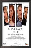Sometimes in Life Prints