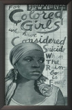 For Colored Girls Who Have Considered Suicide/ When the Rainbow is Enuf Print
