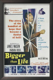 Bigger than Life Posters