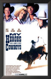 My Heroes Have Always Been Cowboys Posters