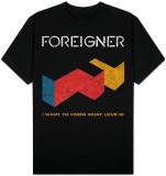 Foreigner - I Want to Know What Love Is Shirts