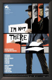I'm Not There Print