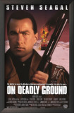 On Deadly Ground Posters