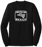 Long Sleeve: Hecho En Mexico T-Shirt