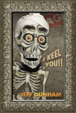Jeff Dunham - Achmed Posters