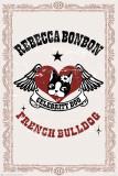 Rebecca Bonbon - French Bulldog Affiches